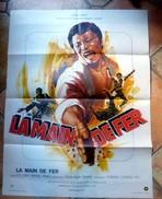 Affiche De Cinéma - LA MAIN DE FER - 80x60cm -  Lo Lieh Wang Ping, Product. Run Run Shaw, Réalis. Cheng Chang Ho - Other Collections