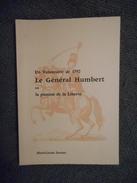 LORRAINE - VOSGES - LE GENERAL HUMBERT, UN VOLONTAIRE DE 1792, ML JACOTEY, 1980 - Lorraine - Vosges