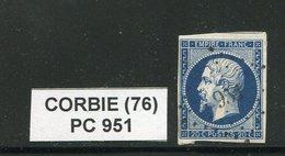 FRANCE- Y&T N°14A- PC 951- (CORBIE 76) - Marcophilie (Timbres Détachés)
