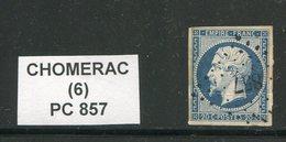 FRANCE- Y&T N°14A- PC 857- (CHOMERAC 6) - Marcophilie (Timbres Détachés)