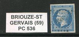 FRANCE- Y&T N°14B- PC 536- (BRIOUZE SAINT GERVAIS 59)   RARE!!!! - 1849-1876: Classic Period