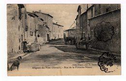 Alignan Du Vent. Rue De Le Fontaine Neuve. (1555) - France