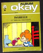 Isabelle - Le Tableau Enchanté - Album OKAY - Une Sélection Journal SPIROU - Will Macherot Delporte - DUPUIS - 1972 - Isabelle