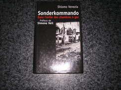 SONDERKOMMANDO Dans L' Enfer Des Chambres à Gaz S Venezia Guerre 40 45 Camps Concentration Auschwitz Birkenau SS Nazis - Guerre 1914-18