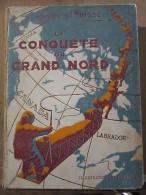 Henry Clérisse: La Conquête Du Grand Nord, Illus. De Pellos/ Nouvelle Collection - Parfums & Beauté