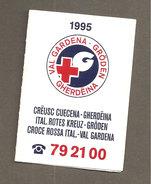 CALENDARIO TASCABILE 1995 AIUT ALPIN DOLOMITES CROCE ROSSA ITALIANA VAL GARDENA - Formato Piccolo : 1991-00