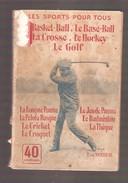 LES SPORTS POUR TOUS Par Ern. WEBER Basket-Ball... Le Gof..... Le Badmington... Le Croquet - Editions Nillson S.d. - Sport