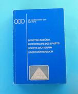 MEDITERRANEAN GAMES 1979. - SPORTS DICTIONARY 413. Pages Jeux Mediterraneens Giochi Del Mediterraneo Juegos Mediterraneo - Bücher