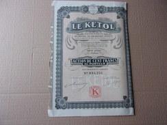 LE KETOL  (100 Francs)  1926 - Shareholdings