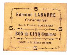 BON DE 5C CORDONNIER EDMOND LABARRE RUE DU PONCEAU SOLESMES 14-18 - Bons & Nécessité