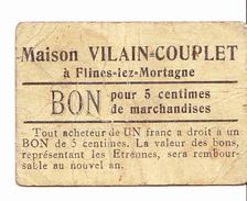 Bon De 5c Maison VILAIN-COUPLET à FLINES-LEZ-MORTAGNE 14-18 - Bons & Nécessité