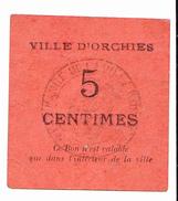 BON De 5c Ville D'ORCHIES 14-18 - Bons & Nécessité