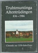Altentrüdingen,Truhtmuntinga,836-1986,Chronik Zur 1150-Jahr-Feier, - Altri