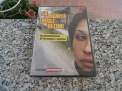 La Dignità Degli Ultimi - DVD - Documentari