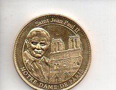 REF 1  : Arthus Bertrand Médaille Touristique Jeton Notre Dame De Paris Saint Jean Paul II FRANCESCO - 2012