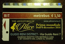 BIGLIETTO BIT TICKET METREBUS ROMA THE ADVENTURES OF ALICE 2016 USATO - Metro