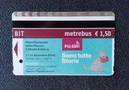 BIGLIETTO BIT TICKET METREBUS ROMA FIERA NAZIONALE LIBRI 2016  USATO - Europa