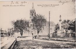 CPA - Salon De Provence (13)  - Eglise Collégiale St Laurent - Salon De Provence