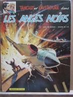 Charlier & Jijé: Tanguy Et Laverdure Dans Les Anges Noirs/ Dargaud Editeur, 1971 - Books, Magazines, Comics