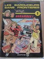 Jarry: Les Baroudeurs Sans Frontières Tome 2: Harambee!/ Editions Dupuis, 1984 - Books, Magazines, Comics
