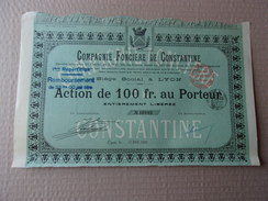 COMPAGNIE FONCIERE DE CONSTANTINE (100 Francs) 1906 - Aandelen