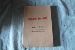 50 Ans Après  1967 Albert Le Flohic - 1914-18