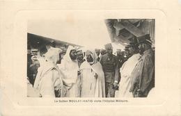 LE SULTAN MOULAY HAFID VISITE L'HÔPITAL MILITAIRE - 1912 - CAMPAGNE DU MAROC - SERVICE DE SANTE MILITAIRE - Other Wars