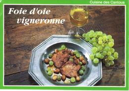 CUISINE DES CANTOUS - FOIE D'OIE VIGNERONNE - EDITIONS DEBAISIEUX - Küchenrezepte