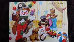 CPM VIVE LE CIRQUE  CLOWN JONGLEUR CHIEN  BALLES PATINS SERIE 5556 4/2 - Cirque