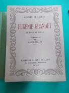 """HONORE DE BALZAC """" EUGENIE GRANDET """"  EDIT. DU CENTENAIRE 1950 ALBERT GUILLOT  DESSINS RAOUL SERRES - Livres, BD, Revues"""