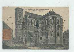 Rosières-en-Santerre (80) : Eglise Bombardée Environ 1916 PF. - Rosieres En Santerre