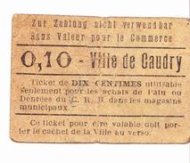 BON De 10c VILLE De CAUDRY 14-18 - Bons & Nécessité