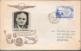 VISITA DO PRESIDENTE DOS ESTADOS UNIDOS AO BRASIL  HARRY S. TRUMAN AÑO 1941 SOBRE ENVELOPPE SPECIAL COVER RARE - Briefe U. Dokumente
