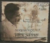 MÉXICO 2009 10 Aniversario De La Muerte Del Poeta Y Político Jaime Sabines. USADO - USED - Mexiko