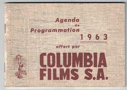 CALENDRIER AGENDA DE PROGRAMMATION 1963 OFFERT PAR COLUMBIA FILMS S.A. / IMP LE MOIL & PASGALY PARIS - Calendriers