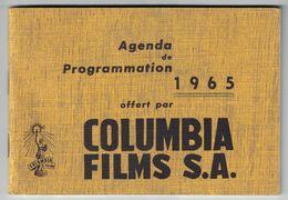CALENDRIER AGENDA DE PROGRAMMATION 1965 OFFERT PAR COLUMBIA FILM S.A. / IMP LE MOIL & PASGALY PARIS - Calendriers