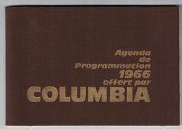 CALENDRIER AGENDA DE PROGRAMMATION 1966 OFFERT PAR COLUMBIA FILM S.A.  / IMP LE MOIL & PASGALY PARIS - Calendriers