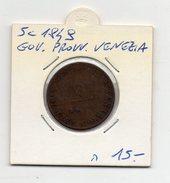 Governo Provvisorio Di Venezia - 1849 - 5 Centesimi - (FDC4626) - Monedas Regionales
