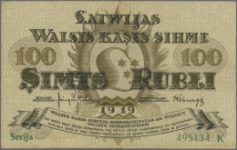 "Latvia /Lettland: 100 Rubli 1919 P. 7d, Series ""K"", Sign. Kalnings, Rare Because Kalnings Was Installed As Minister Of F - Latvia"