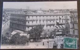 Carte Postale N°122 - Oran Hôtel Continental + N°137 Type 1 - Oran