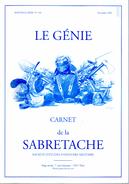 CARNET SABRETACHE N°150  LE GENIE  HISTORIQUE UNIFORME ORGANISATION - Books