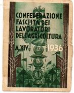 TESSERA PNF CONFEDERAZIONE FASCISTA LAVORATORI DELL'AGRICOLTURA ANNO XIV - 1935 - Historical Documents