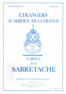 CARNET SABRETACHE N°170 ETRANGERS AU SERVICE DE LA FRANCE TOME 1  HISTORIQUE UNIFORME ORGANISATION - Books