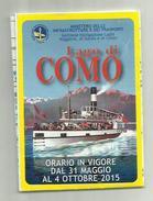 137862 Navigazione Lago Di Como Orario 2015 - Europa