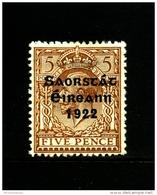 IRELAND/EIRE - 1922  5 D. FREE STATE  MINT  SG 59 - 1922-37 Stato Libero D'Irlanda