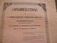 Plaquette 1845 Considérations Sur La Production Et L'éleve Des Chevaux Adolphe De Sambucy. Pour Augmenter Et Améliorer - Animaux