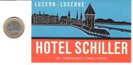 ETIQUETA DE HOTEL  -HOTEL SCHILLER   -LUZERN  -SUIZA ( SUISSE ) ( CON CHARNELA ) - Etiquettes D'hotels
