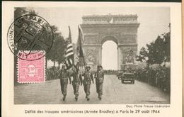 Carte Maximum -  Défilé Des Troupes Américaines (Armée Bradley) à Paris Le 29 Août 1944 - Cartes-Maximum