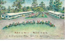 Miami Motel U.S. Highway 41 White Springs Florida 1960 - Miami