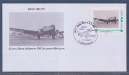 Meeting Aérien De La Base Aérienne De Bordeaux Mérignac Les 13 & 14 Mai 2017 Avion Mythique Bloch MB 210 - Cachets Commémoratifs